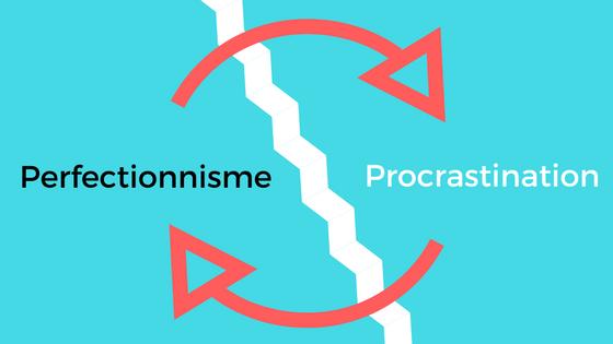 Perfectionnisme et procrastination